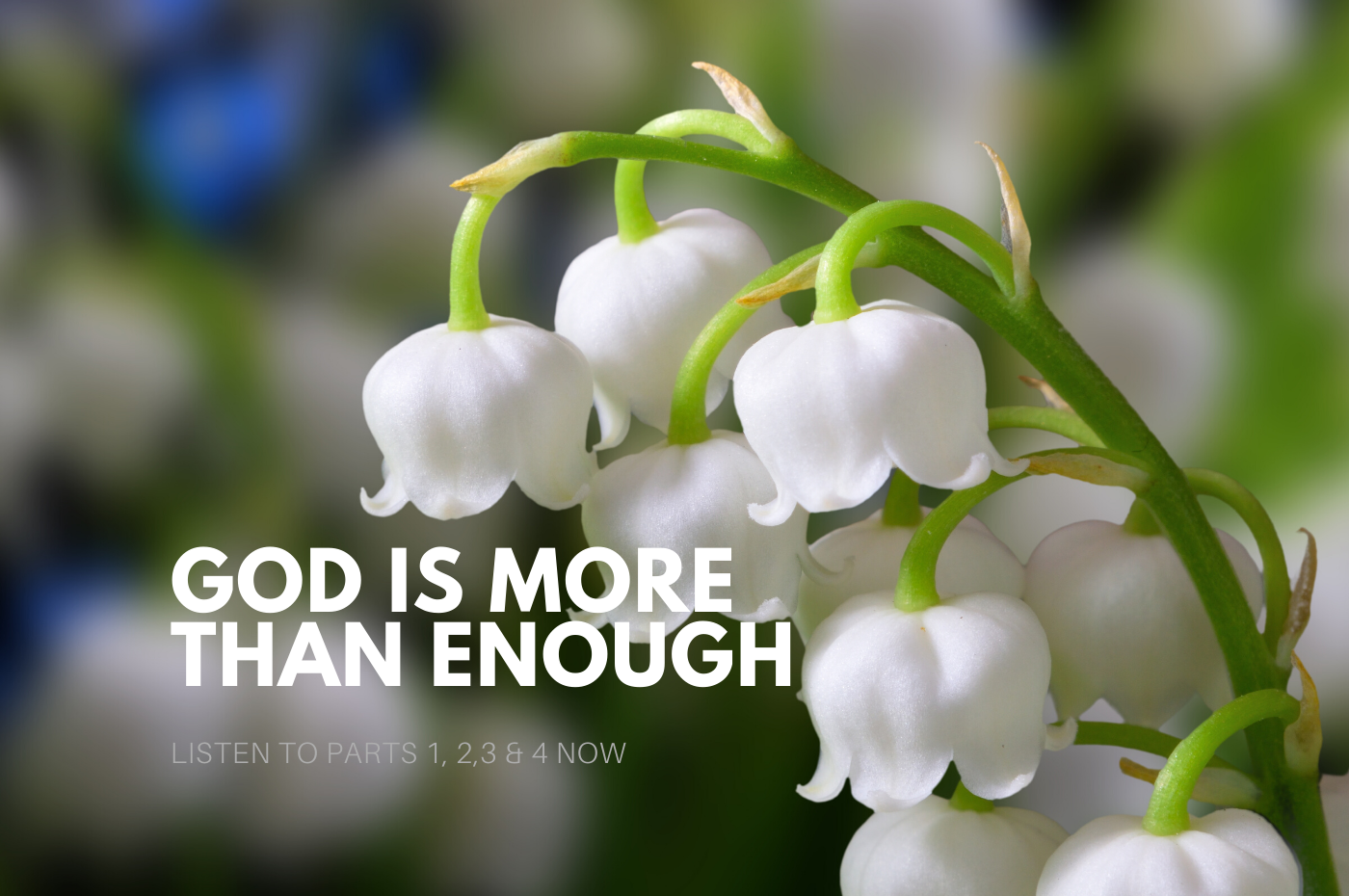 A Moment of Inspiration: God Is More Than Enough